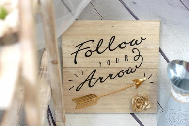 Follow Your Arrow Wood Panel
